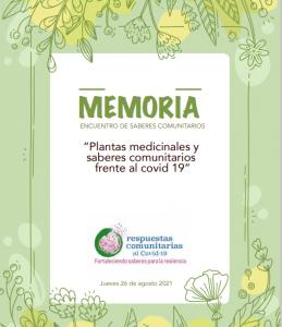 """Memoria del taller de intercambio """"Plantas medicinales y saberes comunitarios frente al COVID19"""